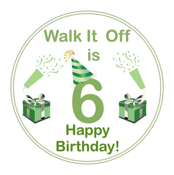 Walk It Off is 6 Years Old